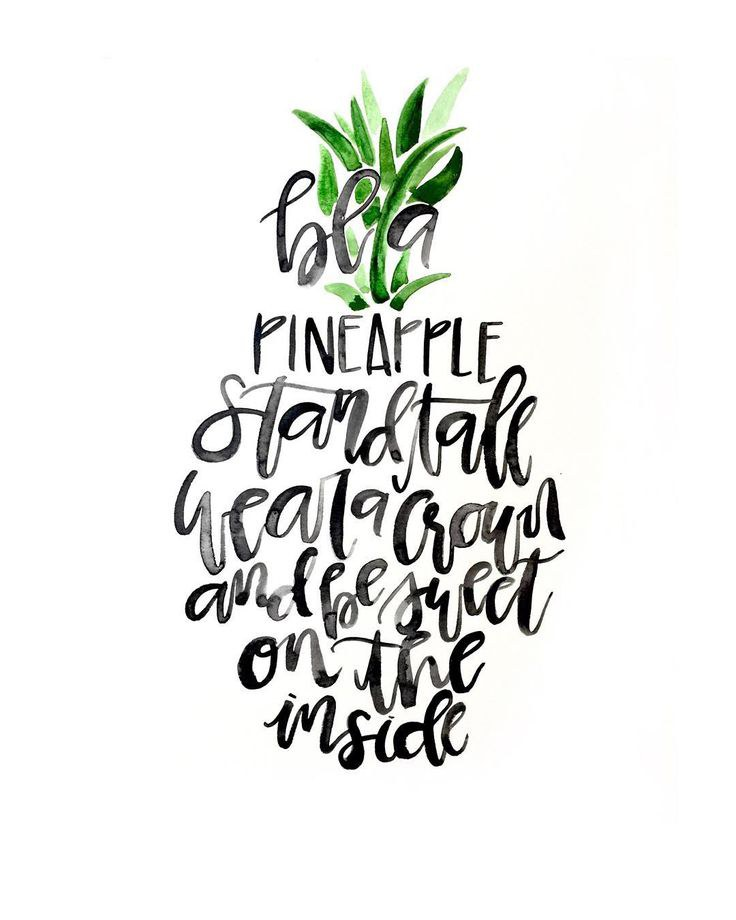 Stand Designs Quotes : Be a pineapple