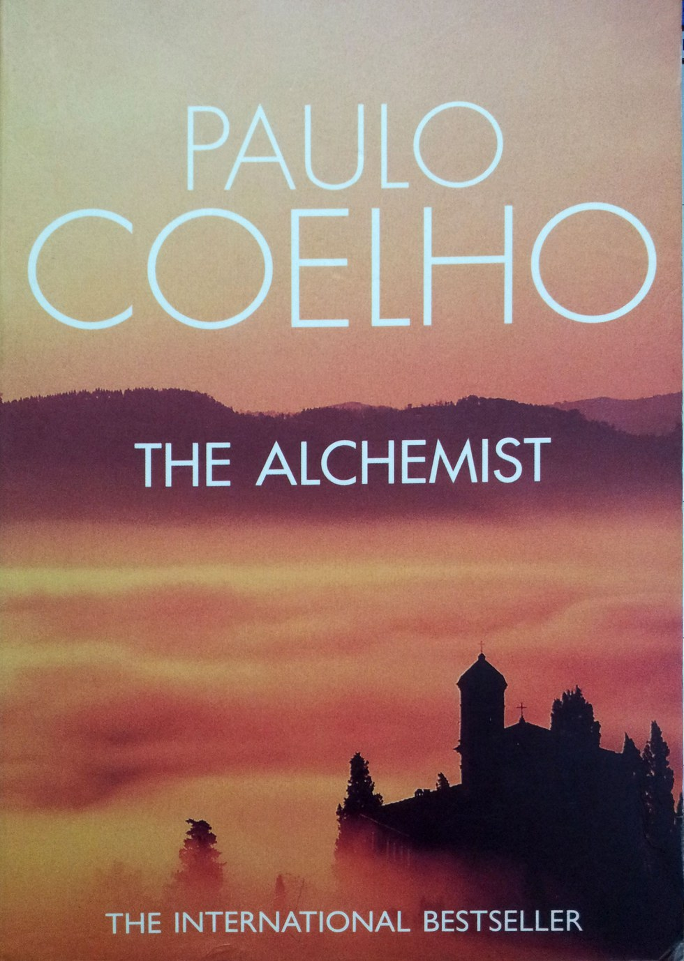 why everyone needs to the alchemist by paulo coehlo