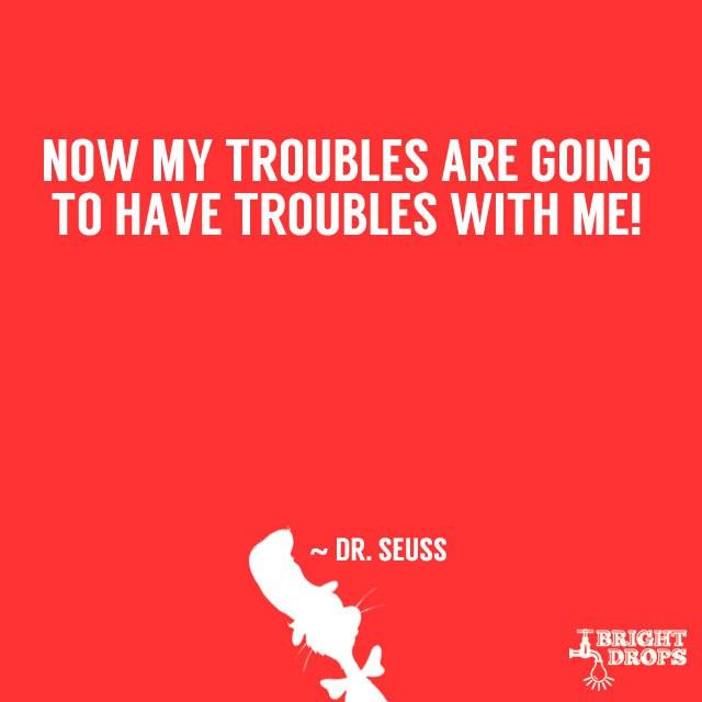 Dr Seuss Mountain Quote: 12 Dr. Seuss Quotes To Get You Through Life