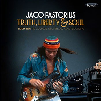 Jaco pastorius truth liberty soul popmatters captured at the height of their strength as a live unit truth liberty soul proves an excellent showcase for both jaco pastorius and the word of mouth stopboris Choice Image