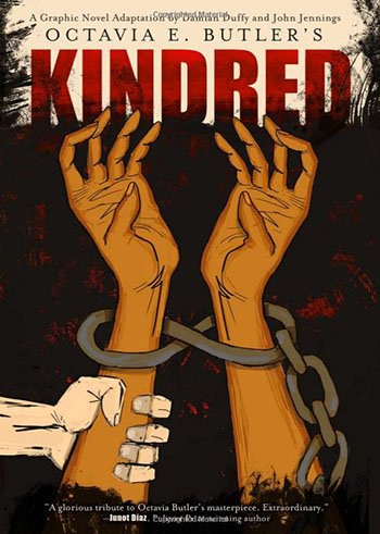 this graphic novel adaptation of kindred is made awkward if you ve never any of octavia e butler s works kindred is a good place to start but this version is a little too manga for such a serious work
