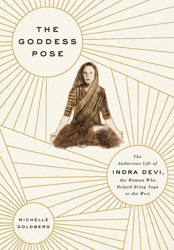 The Goddess Pose Is Fascinating Story Of How An Eastern European Woman Became A Global Chameleon And Most Recognizable Face Yoga In World