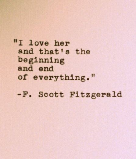 F Scott Fitzgerald Love Quote Adorable 15 Favorite Quotesfscott Fitzgerald