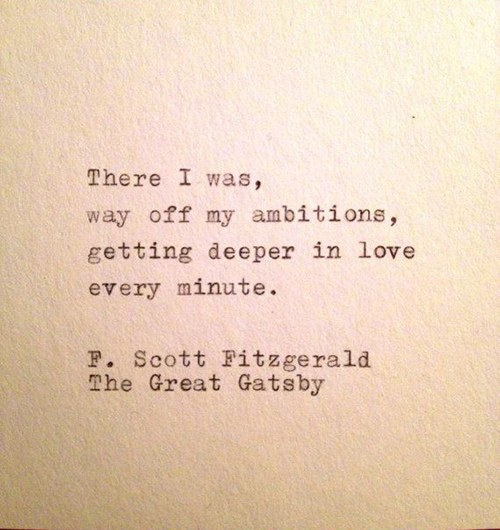 F Scott Fitzgerald Love Quote Amusing 15 Favorite Quotesfscott Fitzgerald