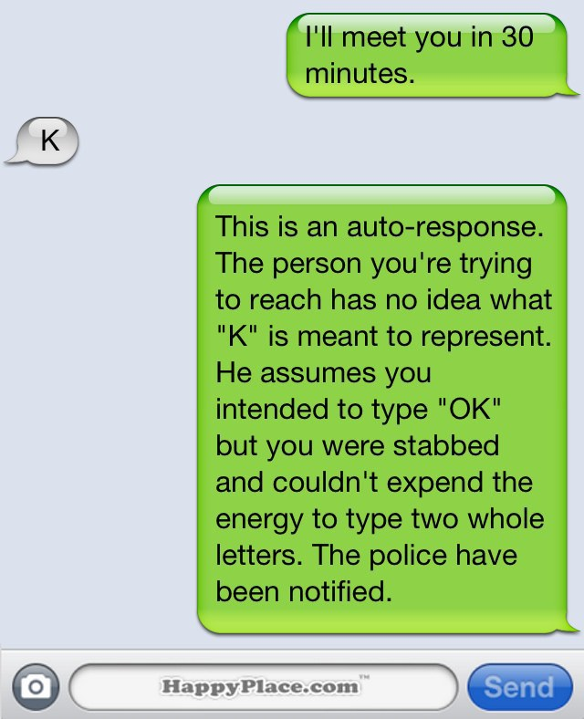 15 Text Messages That Are Sent But Probably Shouldnt Be