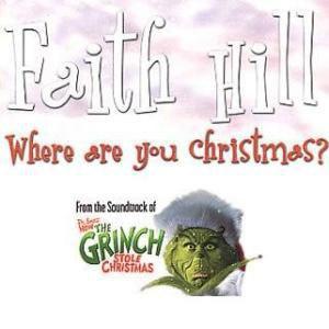 Faith Hill- Where are you Christmas.