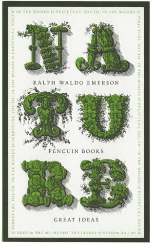 analysis of ralph waldo emerson s nature  at first he argues for a new approach to understanding nature by defining how he defines nature is the start of his new approach to how he understands