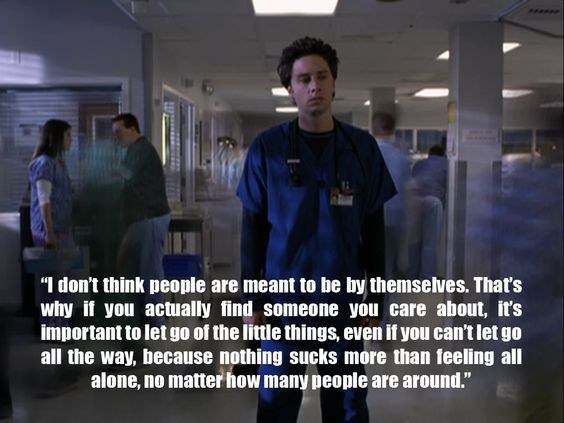 Best Scrubs Quotes Eleven Best Quotes about Life from the TV Show, Scrubs. Best Scrubs Quotes