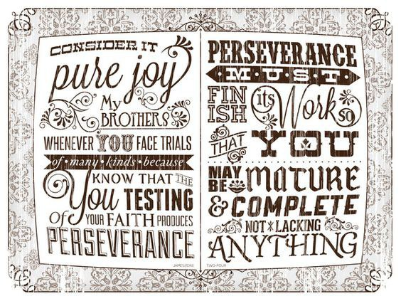 Consider It Pure Joy My Brothers And Sisters Whenever You Face Trials Of Many Kinds Because Know That The Testing Your Faith Produces