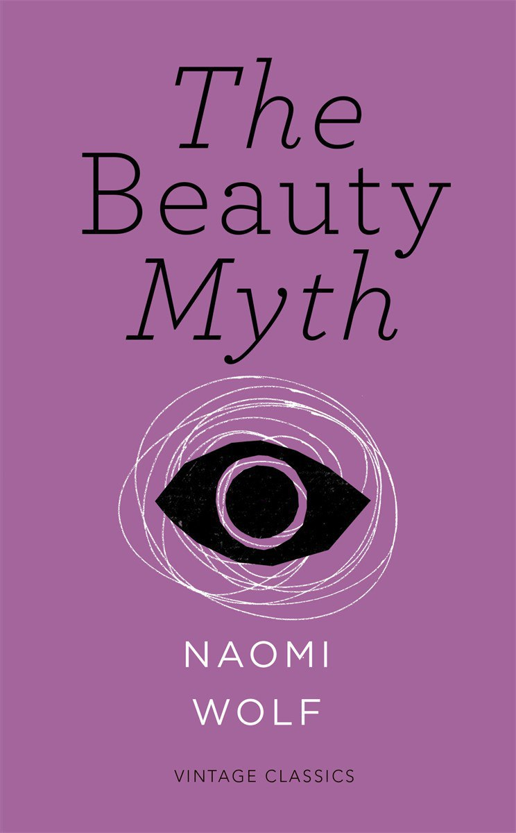 the beauty myth Free essay: by: kelly winch the beauty myth, published by doubleday in new york city, hit the shelves in 1992 naomi wolf wrote this 348-page book wolf.