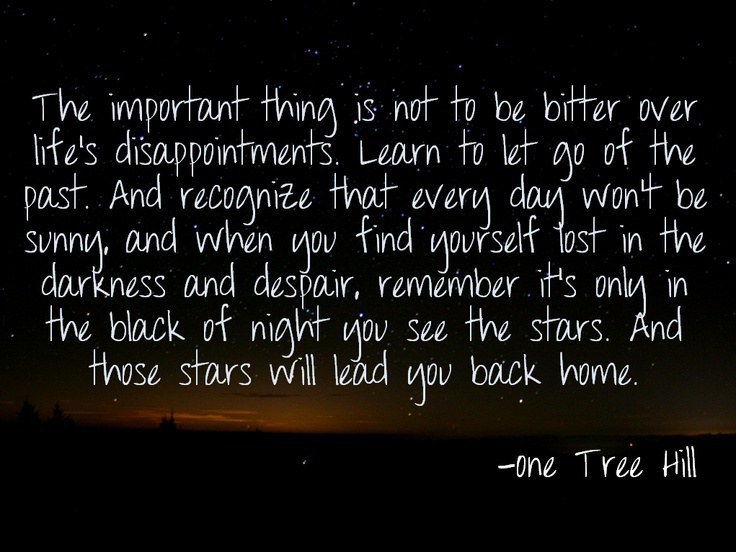 10 Inspirational One Tree Hill Quotes
