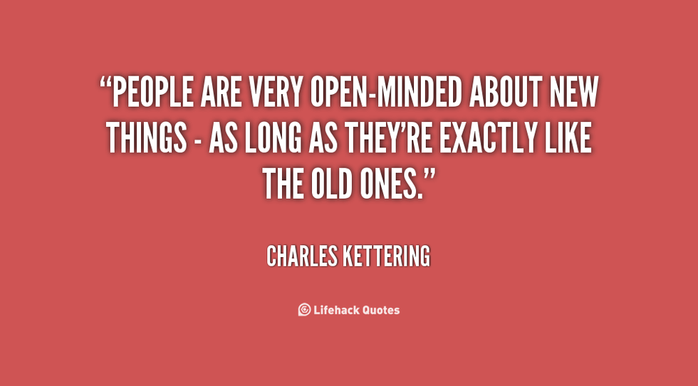 Open Minded Quotes Magnificent Five Quotes That Explain Why Being OpenMinded Is So Important