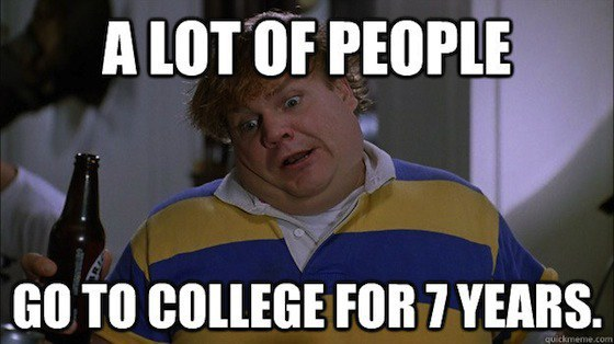 4 A Lot Of People Go To College For Seven Years Tommy Boy