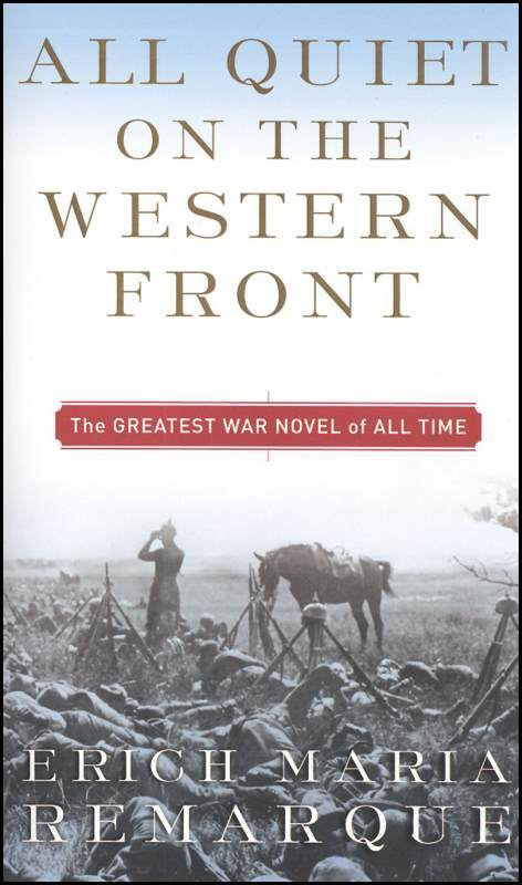 the depiction of the story of wwi in erich remarques book all quiet on the western front