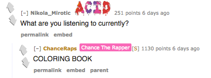 What Can We Ultimately Take Away From Chance The Rappers Reddit AMA Learned That In Spite Of All Hardships He Has Faced Coming Up As And