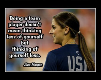 11 alex morgan quotes for all athletes there is no i in team when playing a team sport voltagebd Choice Image
