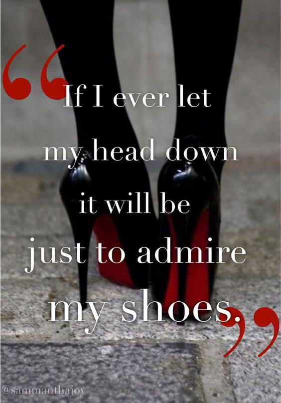 Quotes About Shoes And Friendship Fair 5 Fashionable Quotes You Should Have In Your Life