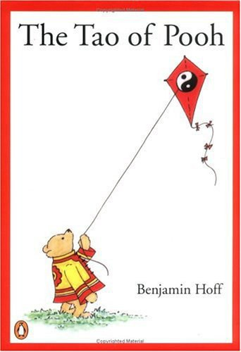 an analysis of the story the tao of pooh by benjamin hoff