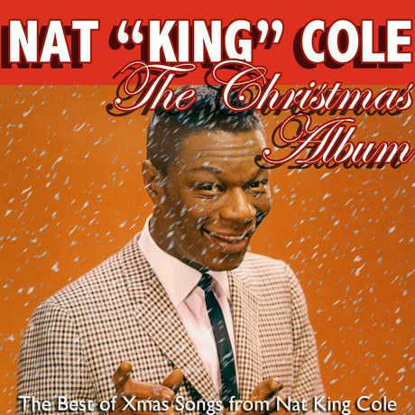 nat king cole the christmas album - Best Christmas Albums Of All Time