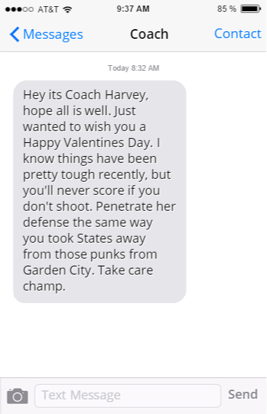 everyones gotten a text message on valentines day from their varsity coach back in high school as far as advice goes chances are coach knows best