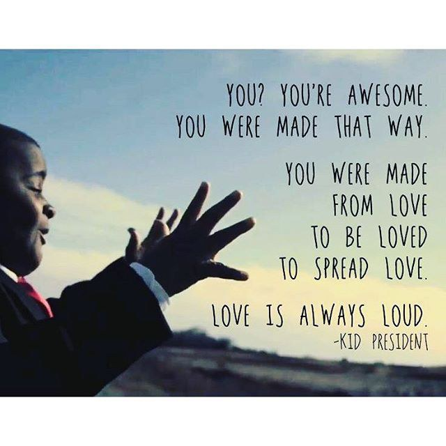 60 Kid President Quotes To Live By Enchanting Love Quotes Kids