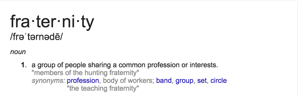 To Some, A Fraternity Can Be Defined Literallyu2014as Stated Above, A Fraternal  Organization Can Be Defined As A Group Of People Sharing A Common  Profession Or ...