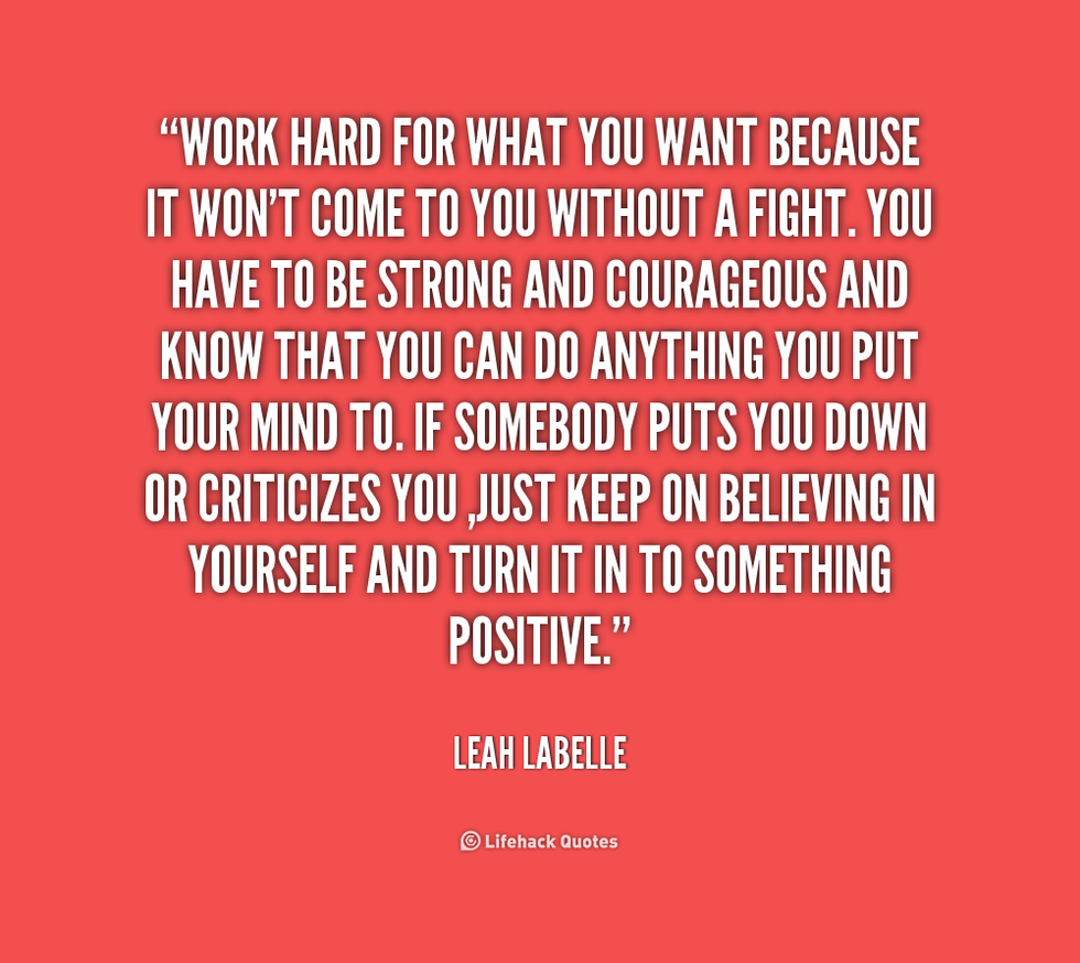 Quotes to live by its like the old saying if you want something done youve got to do it yourself fight for what you believe in and turn your biggest criticizer into solutioingenieria Images