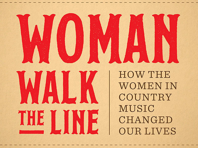 Woman Walk the Line  Is a Love Letter to Country Music Past