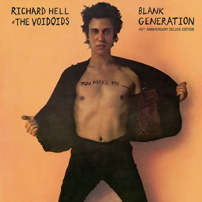 Richard Hell and the Voidoids: Blank Generation: 40th Anniversary Deluxe Edition