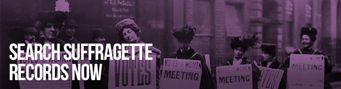 Search Suffragette Records