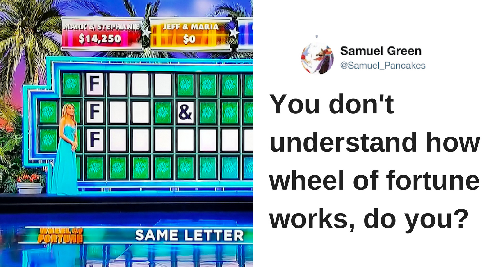 Same Letter Wheel Of Fortune.These Solutions To Wheel Of Fortune Puzzles Are Both