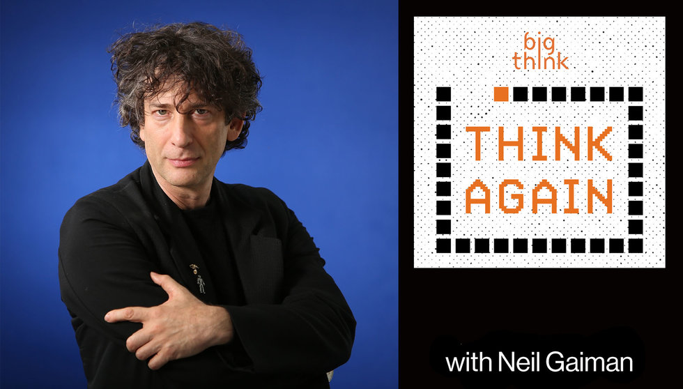 Neil Gaiman – And Then It Gets Darker – Think Again - a Big Think Podcast #139