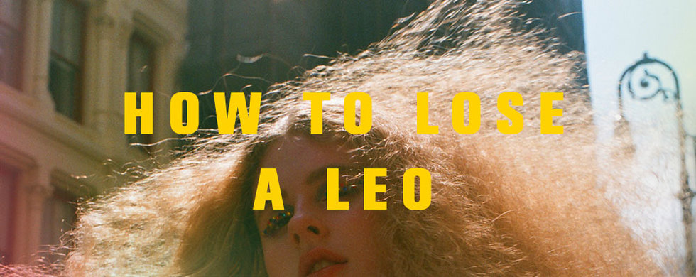 All About Leo: Your Complete Guide To The Sun Sign - NYLON