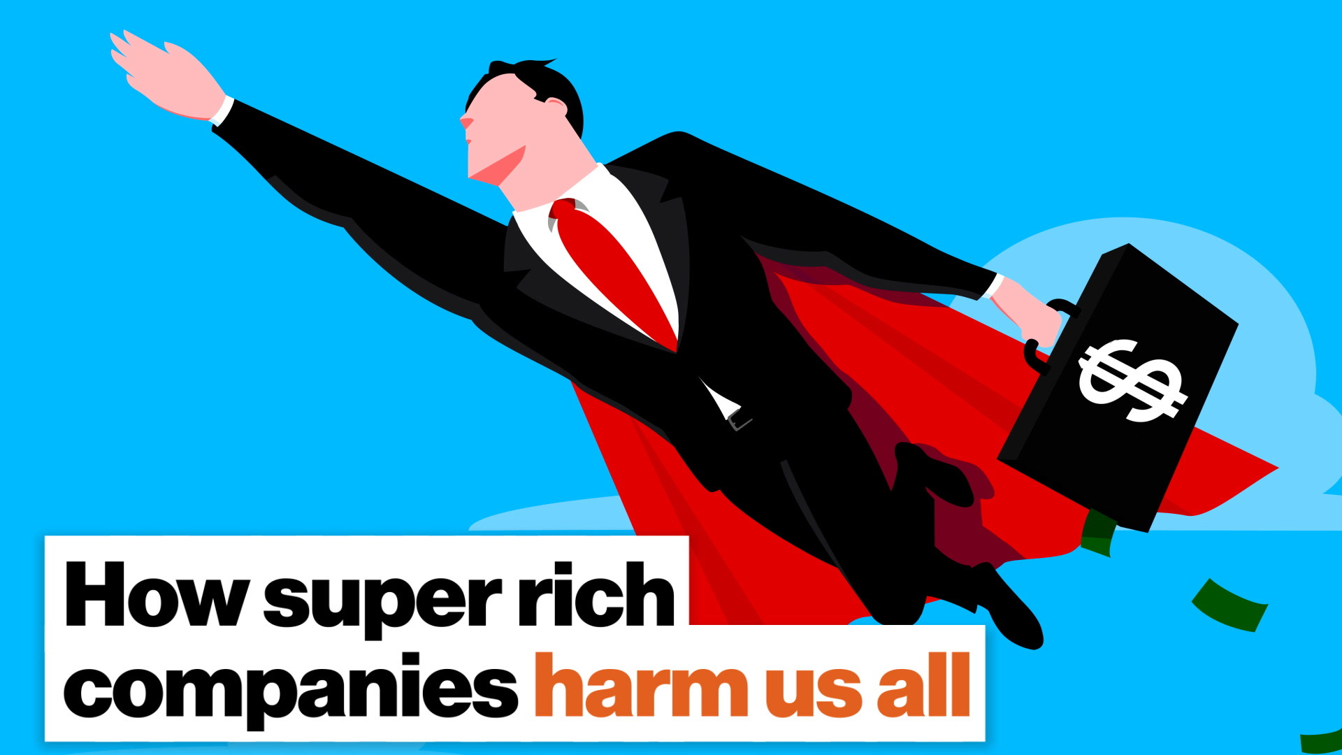 How super rich companies harm us all — and try to cover it up