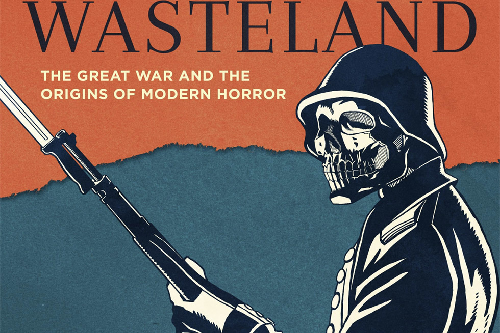 Wasteland , or, How We Went From World War I to White Walkers