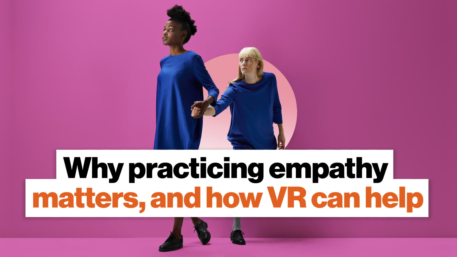 Why practicing empathy matters, and how VR can help