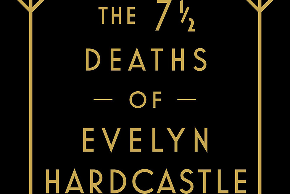 The 7 1/2 Deaths of Evelyn Hardcastle  Is a Stellar Mystery Yarn