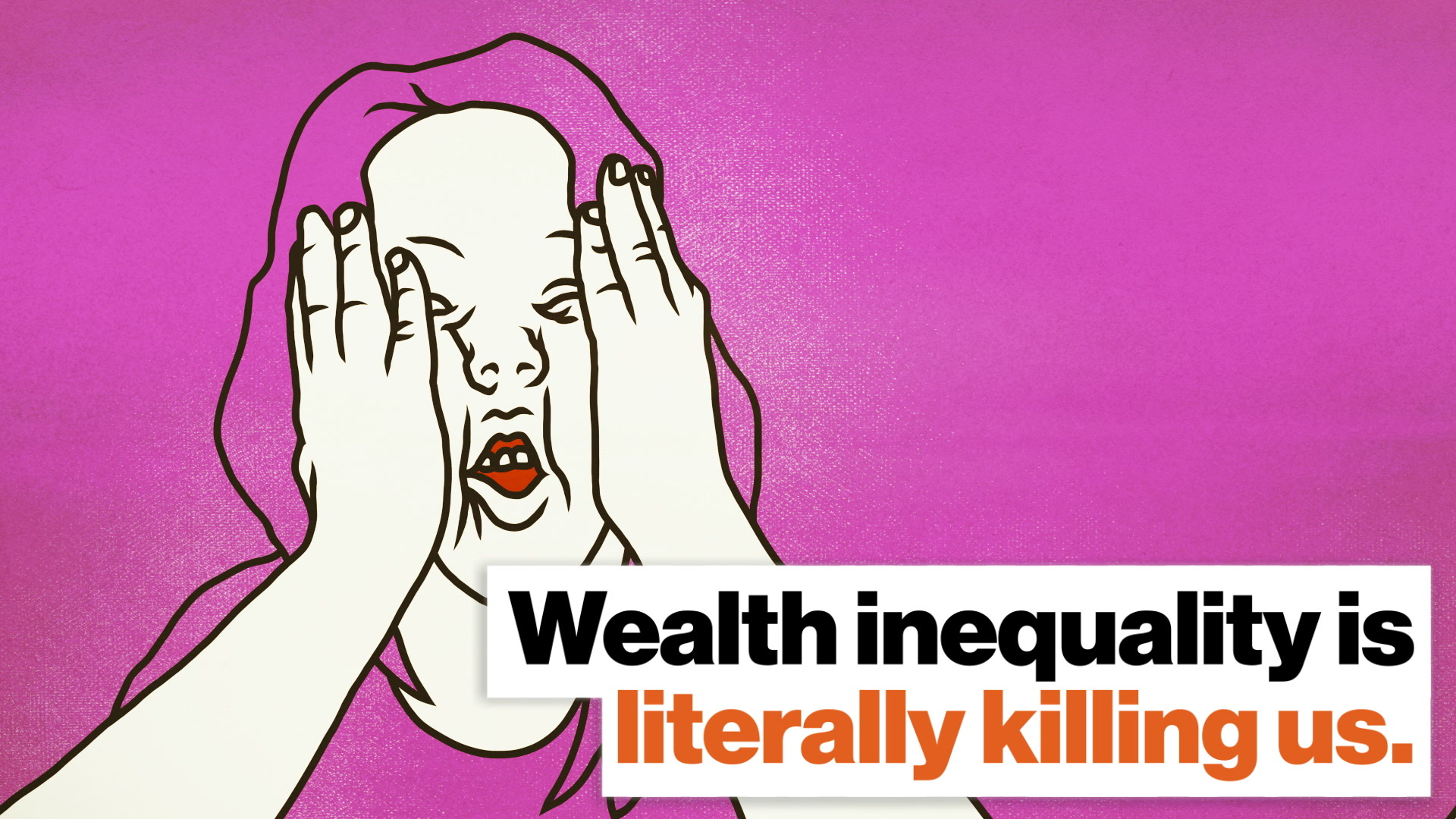 Wealth inequality is literally killing us. The economy should work for everyone.