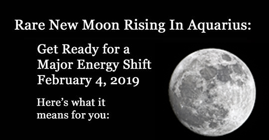 New Moon Rising In Aquarius: Prepare For The Huge Shift On