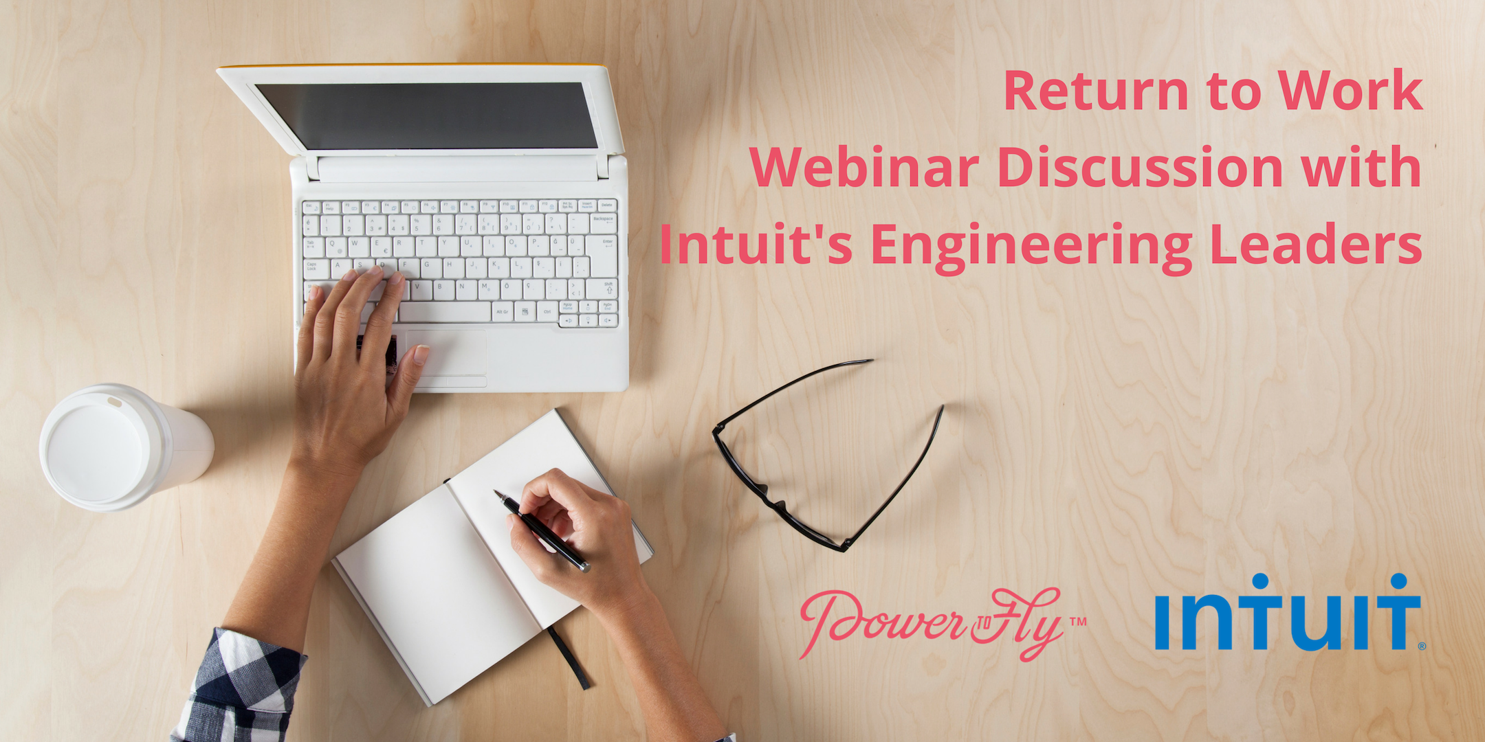 Watch Our Return To Work Webinar Discussion With Intuit   PowerToFly Blog