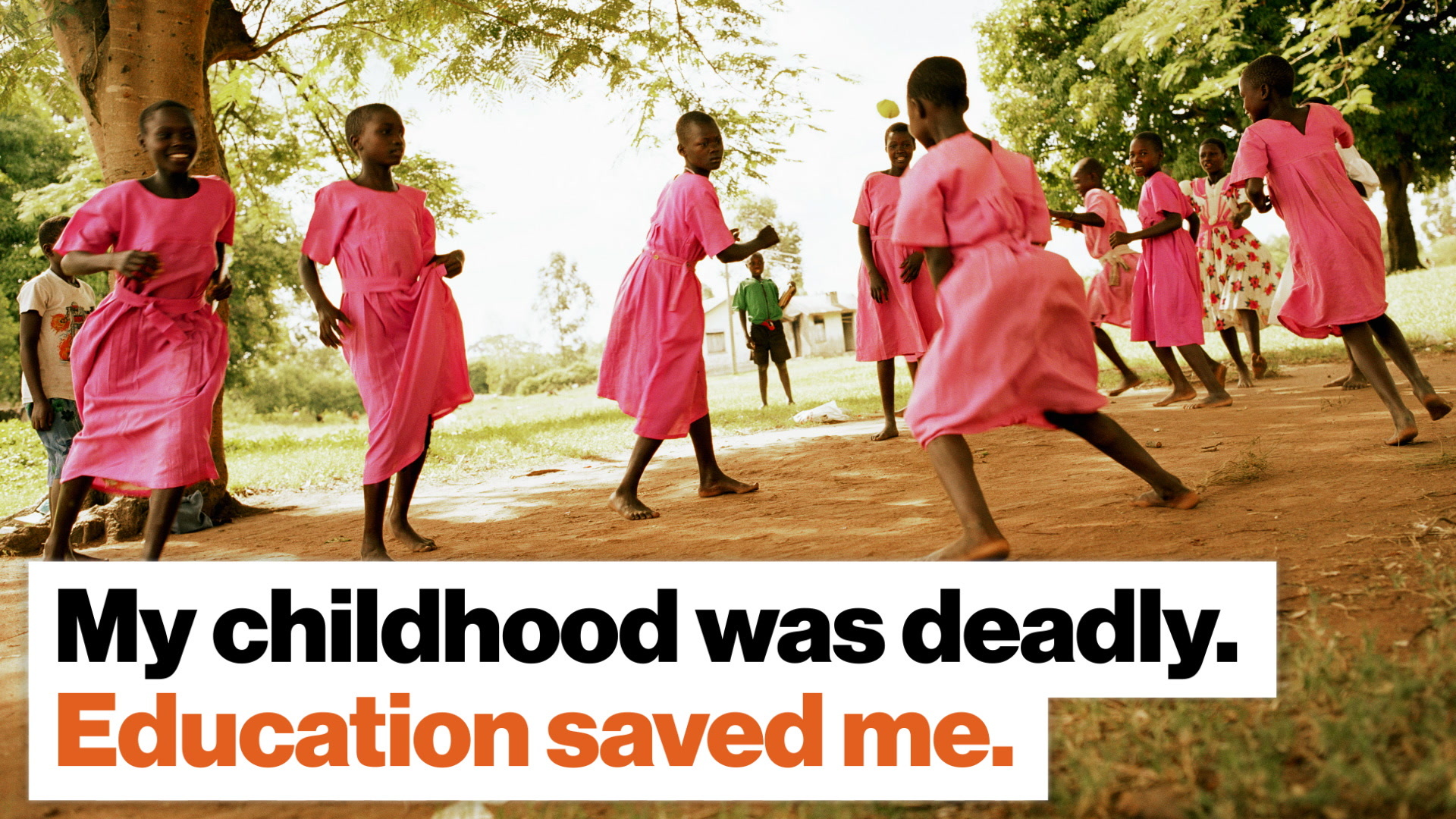 My childhood was deadly. Education saved me.
