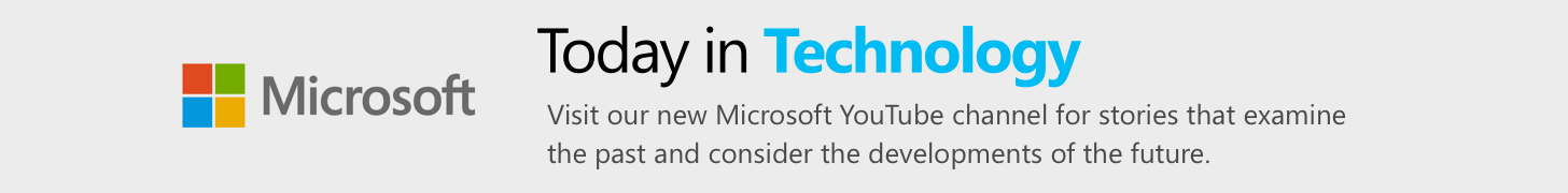 Microsoft Today in Technology