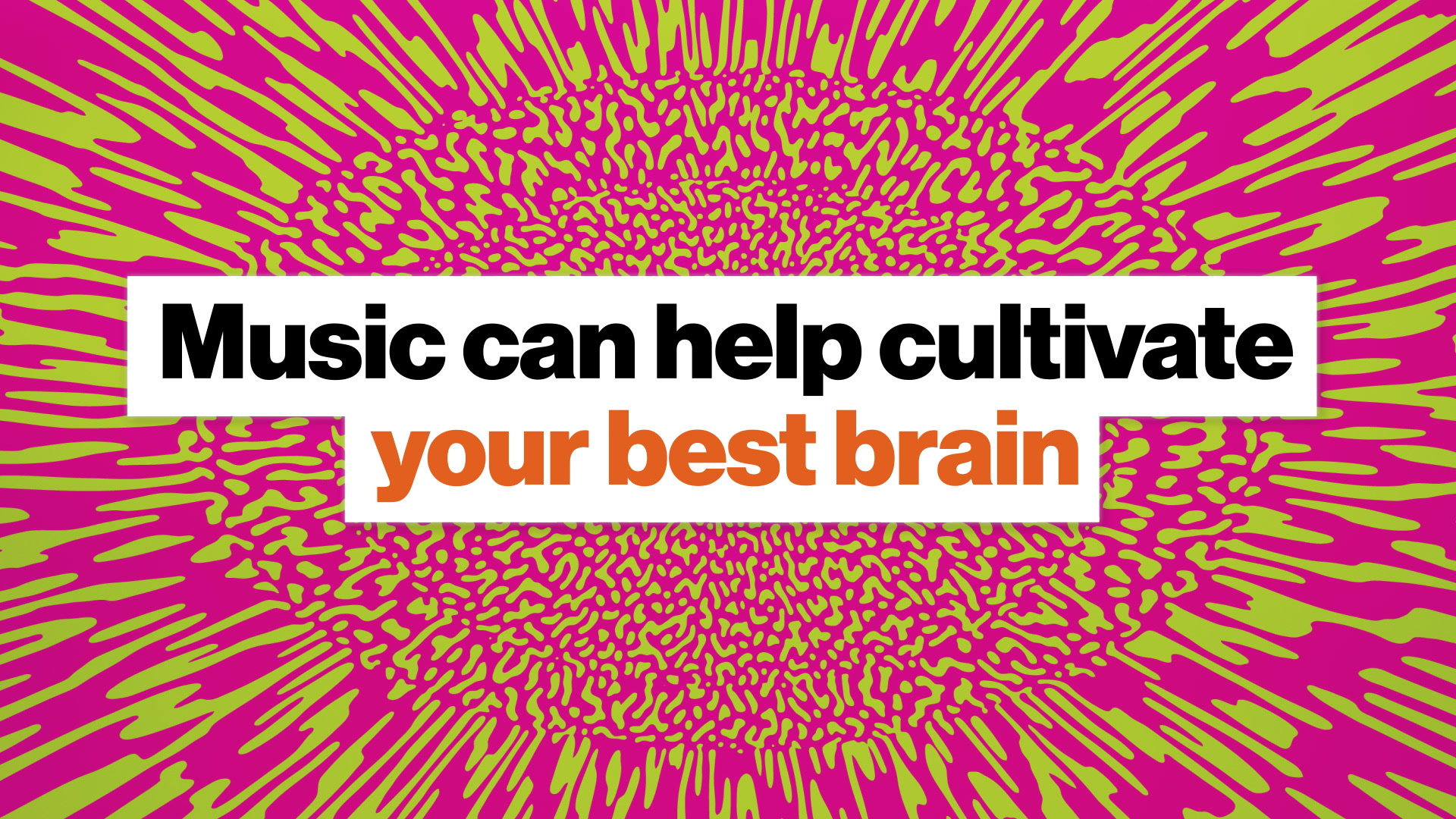 Scientists are creating music to unlock your brain's potential