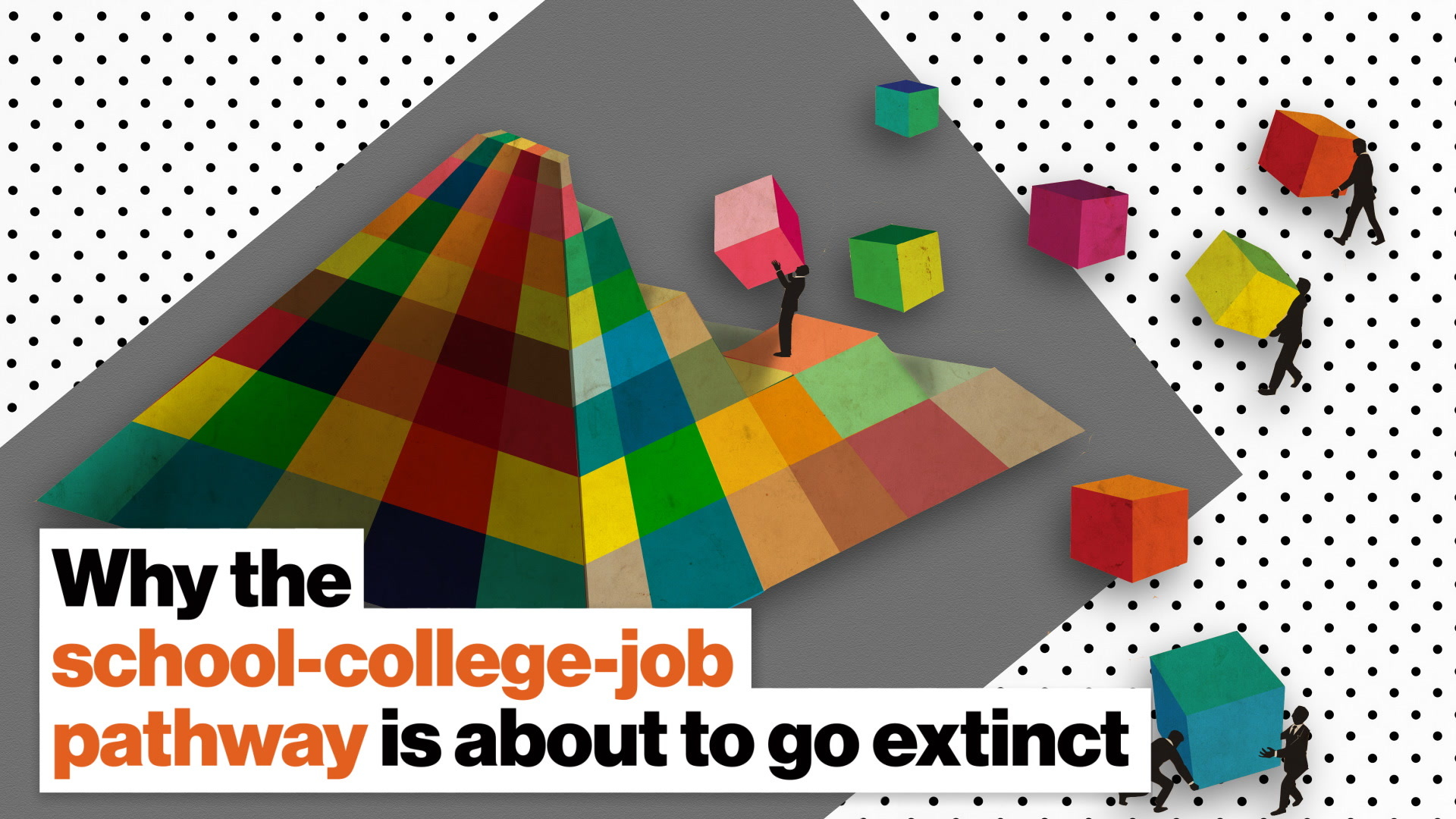 Why the school-college-job pathway is about to go extinct