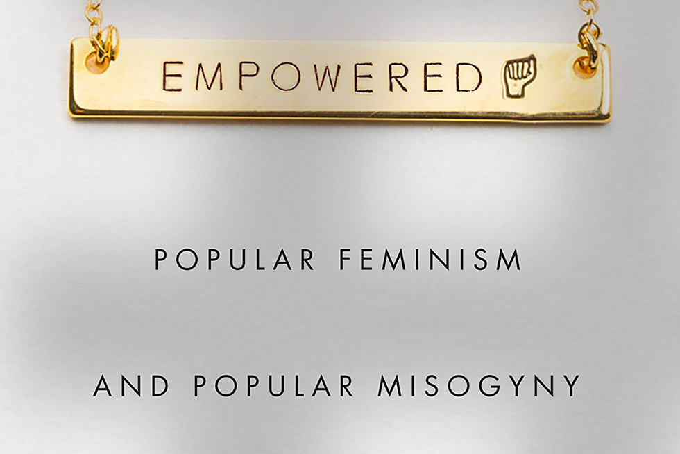 Sarah Banet-Weiser Takes on Institutionalized Misogyny in  Empowered