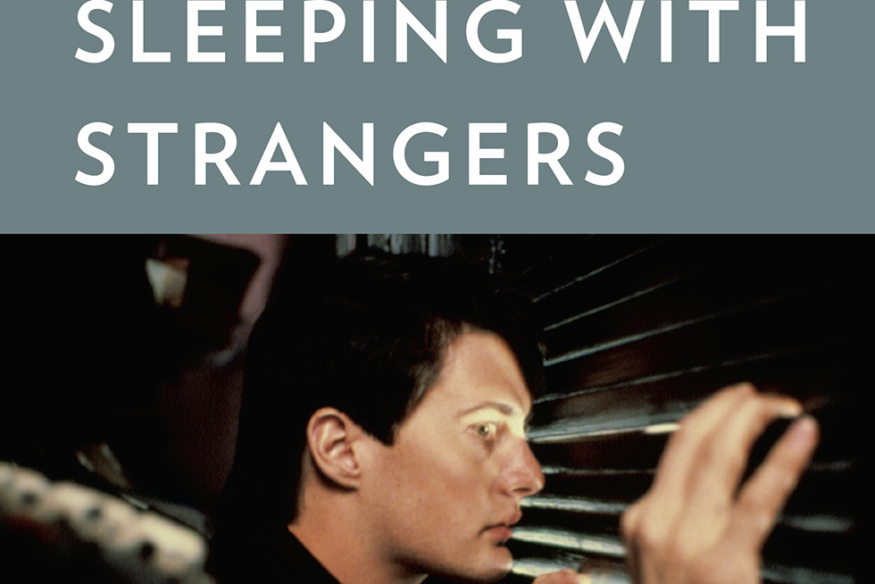Sleeping with Strangers  May Be More Prurient Than Its Hollywood Subjects