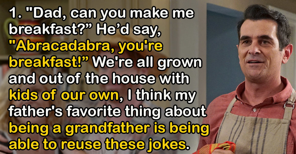 People Share The Jokes Their Dads Won't Stop Telling