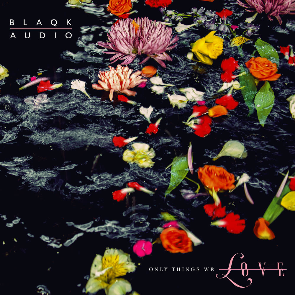 Blaqk Audio Blends  80s Electropop with Modern Sounds on  Only Things We Love