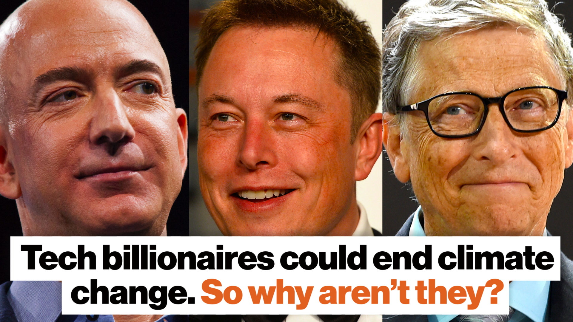 Tech billionaires could end climate change. So why aren't they?