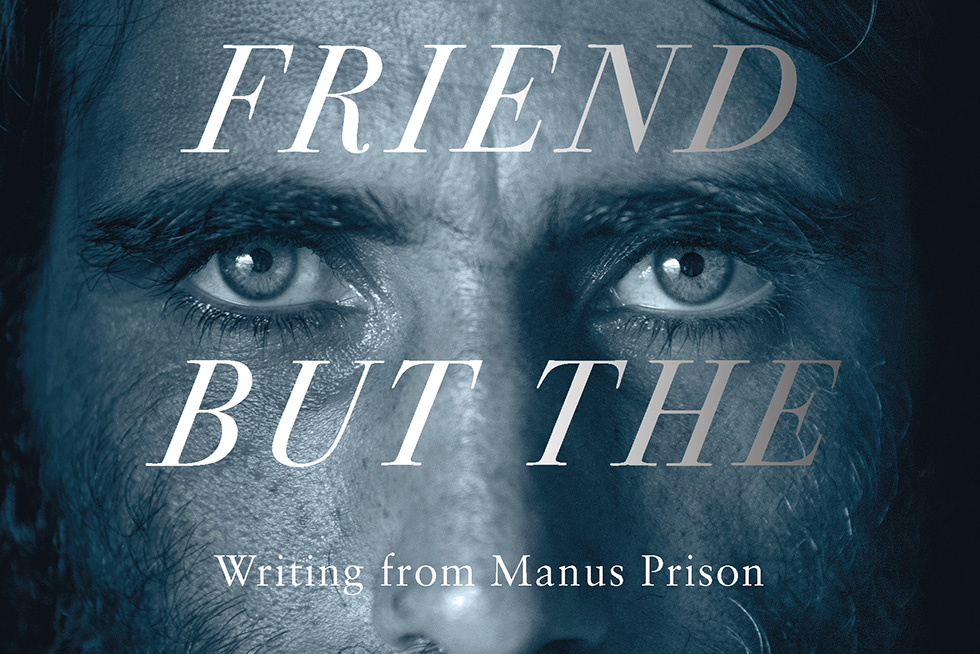 A Translator Between Worlds: On Behrouz Boochani s Work from the Manus Island Prison Camp
